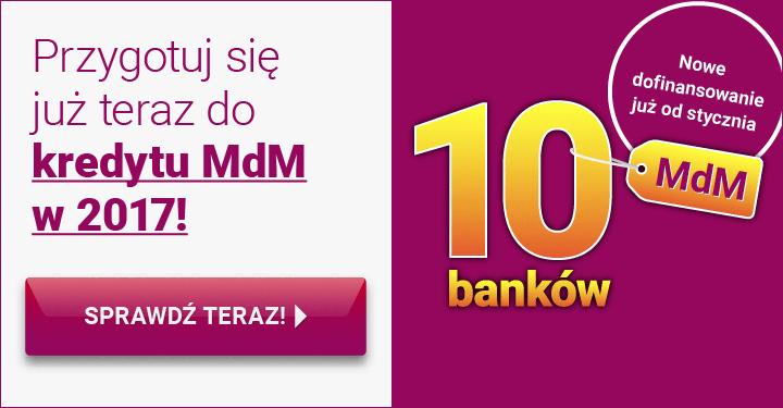MDM 2017 kredyty hipoteczne